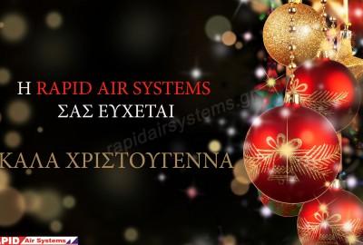 Η Rapid Air Systems σας εύχεται Χρόνια Πολλά !